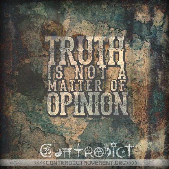 Truth is not opinion